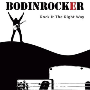 Bodinrocker - Rock It The Right Way in the group Minishops / Bodinrocker at Bengans Skivbutik AB (1044806)