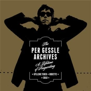 Per Gessle - The Per Gessle Archives (10 Cd+1 Lp in the group OTHER /  at Bengans Skivbutik AB (1046821)