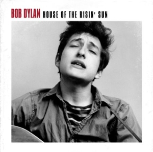 Dylan Bob - House Of The Risin' Sun in the group VINYL / Pop at Bengans Skivbutik AB (2069244)