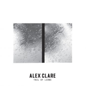 Alex Clare - Tail Of Lions in the group CD / New releases / Pop at Bengans Skivbutik AB (2098007)