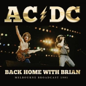AC/DC - Back Home With Brian (Live Broadcas in the group CD / Hårdrock/ Heavy metal at Bengans Skivbutik AB (3126510)