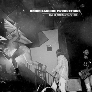 Union Carbide Productions - Live At Cbgb New York 1988 in the group Bengans Records at Bengans Skivbutik AB (3400798)