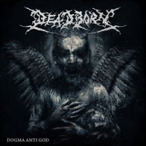 Deadborn - Dogma Anti God in the group CD / Hårdrock/ Heavy metal at Bengans Skivbutik AB (3466097)