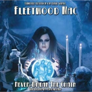 Fleetwood Mac - Never Break The Chain in the group Campaigns / Import/Rare at Bengans Skivbutik AB (3468669)