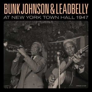 Bunk Johnson & Lead Belly - Bunk Johnson & Leadbelly At Ne in the group Campaigns / Weekly Releases / Week 14 / VINYL W.14 / JAZZ / BLUES at Bengans Skivbutik AB (3473031)