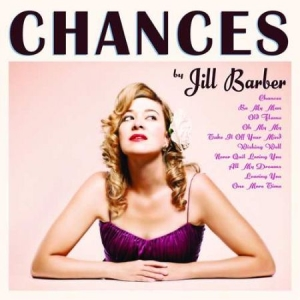 Barber Jill - Chances - 10th Ann. (Pink Vinyl) in the group VINYL / Jazz/Blues at Bengans Skivbutik AB (3494268)