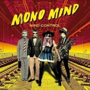Mono Mind - Mind Control in the group CD / New releases / Övrigt at Bengans Skivbutik AB (3496056)
