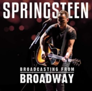 Springsteen Bruce - Broadcasting From Broadway in the group CD / Rock at Bengans Skivbutik AB (3509537)