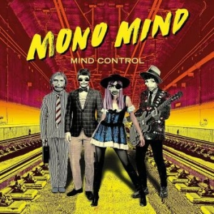 Mono Mind - Mind Control (Vinyl) in the group Campaigns / Vinyl Sale / Classics On Sale at Bengans Skivbutik AB (3596684)