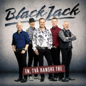 Blackjack - En Två Kanske Tre in the group CD / New releases / Schlager at Bengans Skivbutik AB (3696783)
