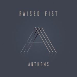 Raised Fist - Anthems in the group Campaigns / Best Albums 2019 / Årsbästa 2019 Kerrang at Bengans Skivbutik AB (3718831)
