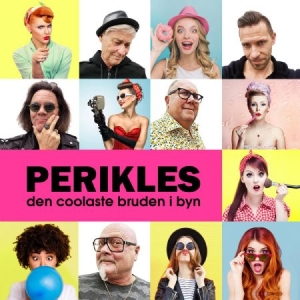 Perikles - Den Coolaste Bruden I Byn 2019 in the group CD / Upcoming releases / Schlager at Bengans Skivbutik AB (3723880)