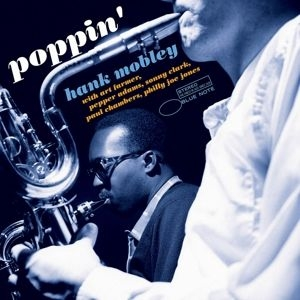 Hank Mobley - Poppin' (New Tone Poets Series) in the group Campaigns / Classic labels / Blue Note at Bengans Skivbutik AB (3844036)