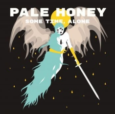 Pale Honey - Some Time, Alone - Signerad LP in the group VINYL / Upcoming releases / Pop at Bengans Skivbutik AB (4010722)