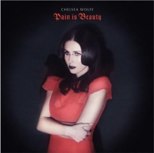 Chelsea Wolfe - Pain Is Beauty in the group Campaigns / Way Out West at Bengans Skivbutik AB (498863)