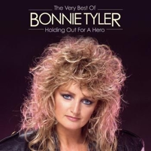Bonnie Tyler - Holding Out For A Hero: The Very Be in the group CD / Pop at Bengans Skivbutik AB (638389)