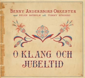 Benny Anderssons Orkester - O Klang Och Jubeltid in the group Minishops / Bao at Bengans Skivbutik AB (656118)
