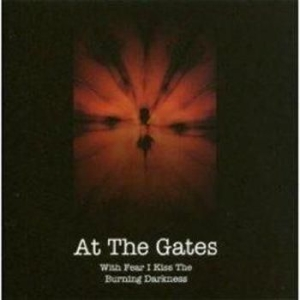 At The Gates - With Fear I Kiss/Gonningen 1993 (Cd in the group Minishops / At The Gates at Bengans Skivbutik AB (672535)