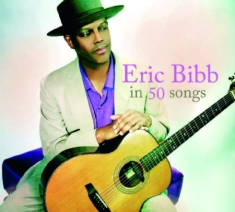 Eric Bibb - Eric Bibb In 50 Songs