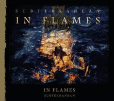 In Flames - Subterranean (Re-Issue 2014)