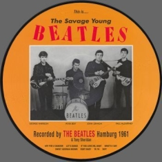 Beatles - This Is... The Savage Young  (Pic.