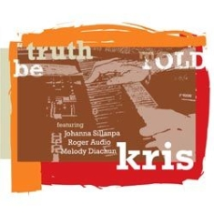Kris - Truth Be Told