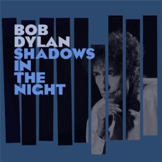 DYLAN BOB - Shadows In The.. -Lp+Cd-