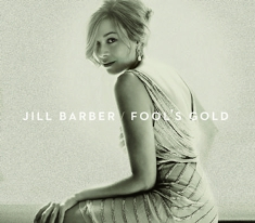 Barber Jill - Fool's Gold