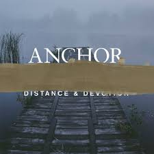 Anchor - Distance & Devotion Black vinyl