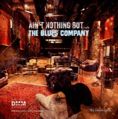 Blues Company - Ain't Nothin' But..The Blues Compan
