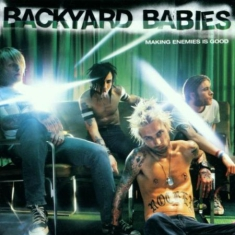 Backyard Babies - Making Enemies Is Go