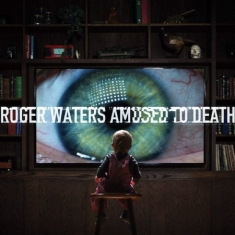 Waters Roger - Amused To Death