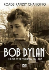 Dylan Bob - Roads Rapidly Changing  - Dvd Docum
