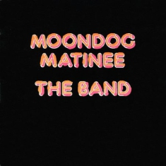 Band - Moondog Matinee (Vinyl)