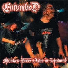 Entombed - Monkey Puss (Live In London)