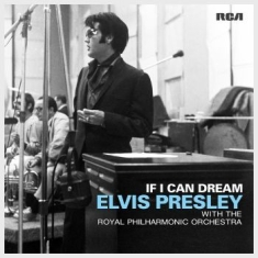 Presley Elvis - If I Can Dream: Elvis Presley With