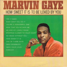 Gaye Marvin - How Sweet It Is To Be Loved By You