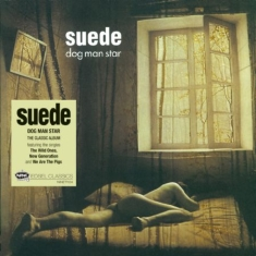 Suede - Dog Man Star