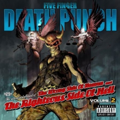 Five Finger Death Punch - Wrong Side of Heaven & Righteous Side of Hell 2