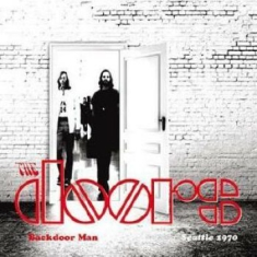Doors The - Backdoor Man: Seattle 1970