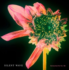 Silent Wave - Dancing away from you / War 7