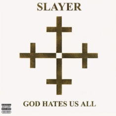 Slayer - God Hates Us All (USA import)