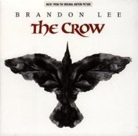 The Crow - The Crow Original Motion Pictu