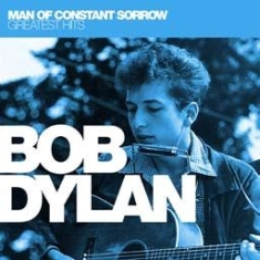 Dylan Bob - Man Of Constant SorrowGreatest Hit