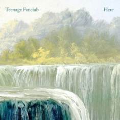 Teenage Fanclub - Here
