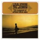 Antonio Carlos Jobim - Love,Strings And Jobim - The E