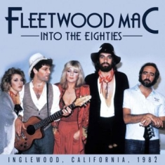 Fleetwood Mac - Into The Eighties (Broadcast Record