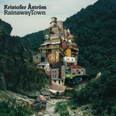 Kristofer Åström - Rainaway Town (Ltd. Colored Vinyl)