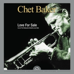 Baker Chet - Love For Sale - Live At The Rising