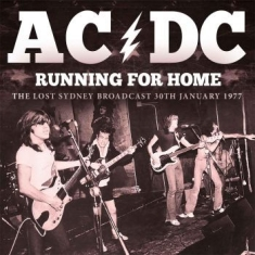 AC/DC - Running For Home (Broadcast 1977)